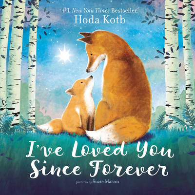 I've Loved You Since Forever Board Book Cover Image