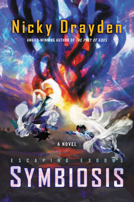 Escaping Exodus: Symbiosis: A Novel Cover Image