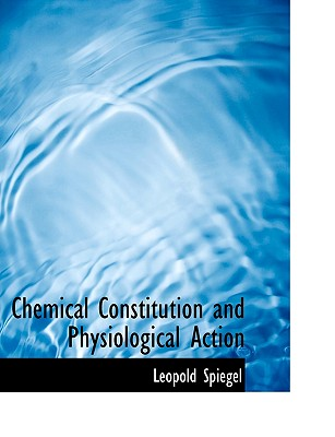 Chemical Constitution and Physiological Action cover