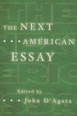 Cover for The Next American Essay (A New History of the Essay)