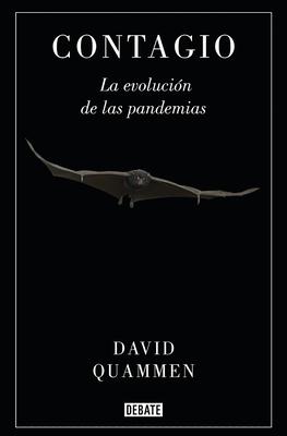 Contagio: La evolución de las pandemias / Spillover: Animal Infections and the Next Human Pandemic Cover Image