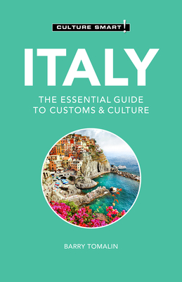 Italy - Culture Smart!: The Essential Guide to Customs & Culture Cover Image