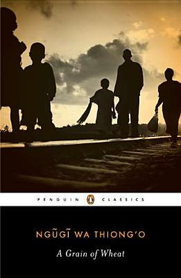 A Grain of Wheat (Penguin African Writers Series #2) Cover Image