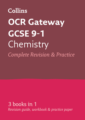 Collins OCR GCSE Revision: Chemistry: OCR Gateway GCSE All-in-one Revision and Practice Cover Image