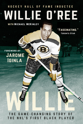 Willie: The Game-Changing Story of the NHL's First Black Player Cover Image
