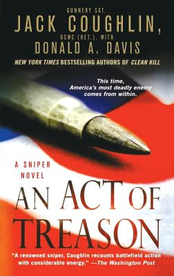 An Act of Treason (Kyle Swanson Sniper Novels #4) Cover Image