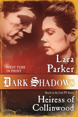 Dark Shadows: Heiress of Collinwood Cover Image
