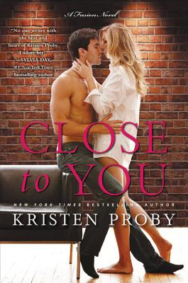 Close to You: A Fusion Novel Cover Image