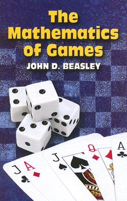 The Mathematics of Games (Dover Books on Mathematics) Cover Image