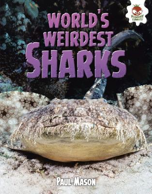 Cover for World's Weirdest Sharks (Wild World of Sharks)