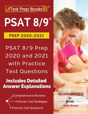 PSAT 8/9 Prep 2020-2021: PSAT 8/9 Prep 2020 and 2021 with Practice Test Questions [2nd Edition] Cover Image