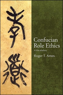 Confucian Role Ethics Cover Image