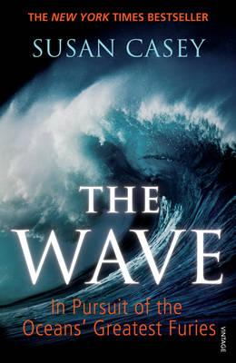 Wave: In Pursuit of the Oceans' Greatest Furies Cover Image