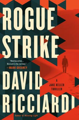 Rogue Strike (A Jake Keller Thriller #2) Cover Image