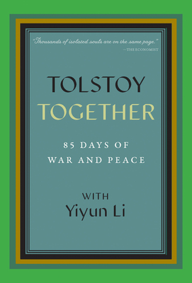 Tolstoy Together: 85 Days of War and Peace with Yiyun Li