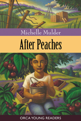 Cover for After Peaches (Orca Young Readers)