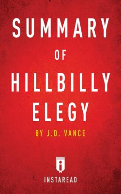 Summary of Hillbilly Elegy: by J.D. Vance Includes Analysis Cover Image