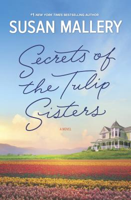Secrets of the Tulip Sisters: The Perfect Beach Read of the Summer Cover Image