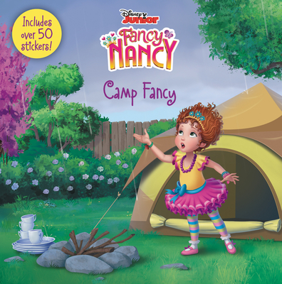 Disney Junior Fancy Nancy: Camp Fancy: Includes Over 50 Stickers! Cover Image