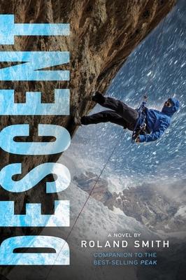 Cover for Descent (A Peak Marcello Adventure)