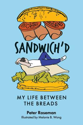 Sandwich'd: My Life Between the Breads Cover Image
