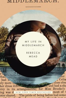 My Life in Middlemarch Cover