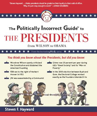 The Politically Incorrect Guide to the Presidents Cover