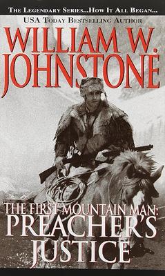 Preacher's Justice (Preacher/First Mountain Man #10) Cover Image