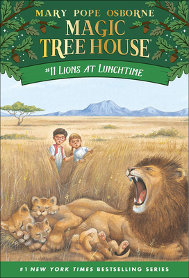 Lions at Lunchtime (Magic Tree House #11) Cover Image