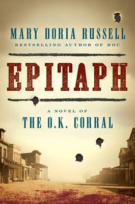 Epitaph: A Novel of the O.K. Corral Cover Image