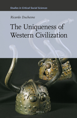 The Uniqueness of Western Civilization (Studies in Critical Social Sciences #28) Cover Image