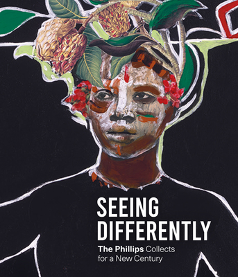 Seeing Differently: The Phillips Collects for a New Century Cover Image
