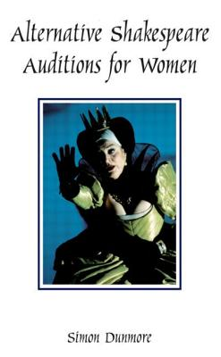 Cover for Alternative Shakespeare Auditions for Women