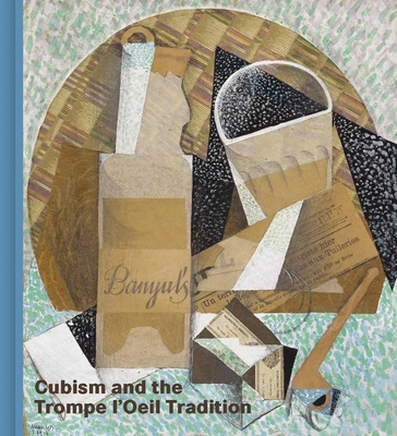 Cubism and the Trompe l'Oeil Tradition Cover Image