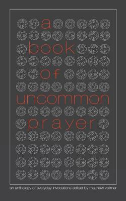 Cover for A Book of Uncommon Prayer