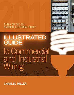 Stupendous Illustrated Guide To Commercial And Industrial Wiring Paperback Wiring Database Ittabxeroyuccorg