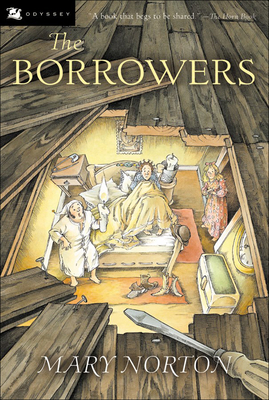The Borrowers (Odyssey/Harcourt Young Classic (Prebound)) Cover Image