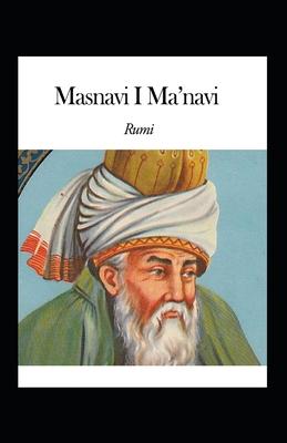 Masnavi I Ma'navi: illustrated edition Cover Image