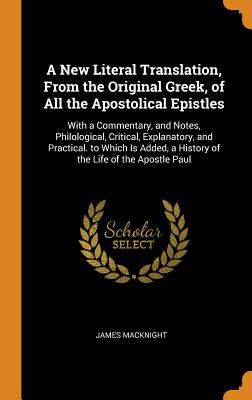 Cover for A New Literal Translation, from the Original Greek, of All the Apostolical Epistles