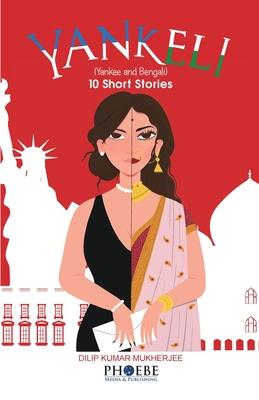 Yankeli: Yankee+Bengali Cover Image