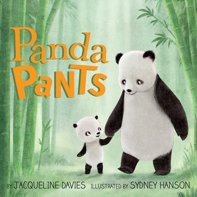 Panda Pants by Jacqueline Davies
