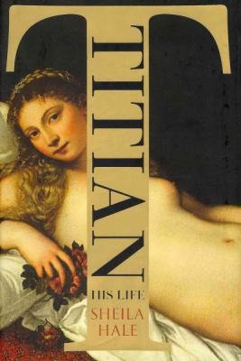 Titian: His Life Cover Image