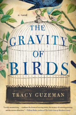 The Gravity of Birds: A Novel Cover Image