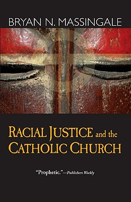 Racial Justice and the Catholic Church Cover Image