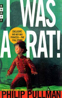 I Was a Rat! Cover