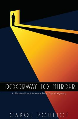 Doorway to Murder: A Blackwell and Watson Time Travel Mystery Cover Image