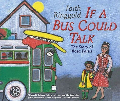 If a Bus Could Talk: The Story of Rosa Parks Cover Image
