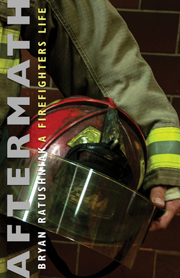 Aftermath: A Firefighter's Life Cover Image
