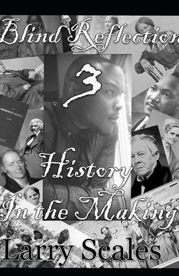 Blind Reflection 3: History in the Making Cover Image