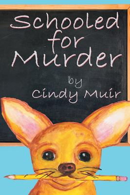 Cover for Schooled for Murder